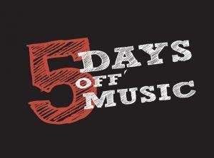 5 days Off' Music