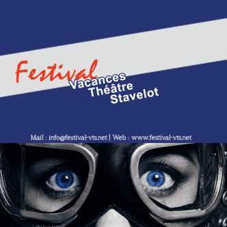 53e Festival VTS – Vacances Théâtre Stavelot
